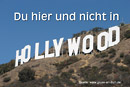 Urlaubsgrußkarte, Hollywood, Text: Du hier und nicht in HOLLYWOOD